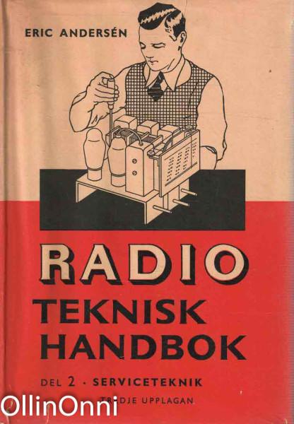 Radio teknisk handbok - Del II Serviceteknik, Eric Andersen