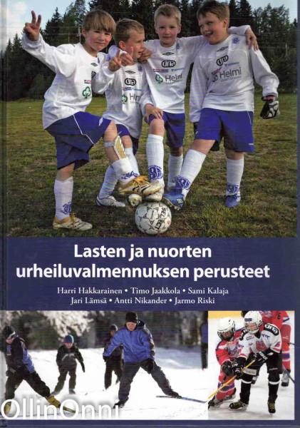 Lasten ja nuorten urheiluvalmennuksen perusteet, Harri Hakkarainen