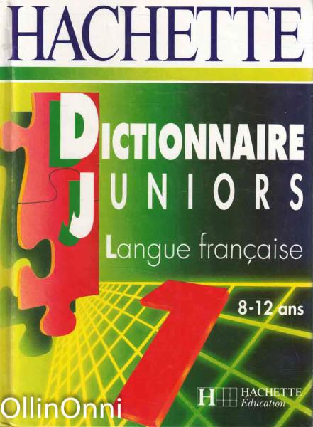 Dictionnaire Juniors - Langue francaise 8-12 ans, Paul Bonnevie