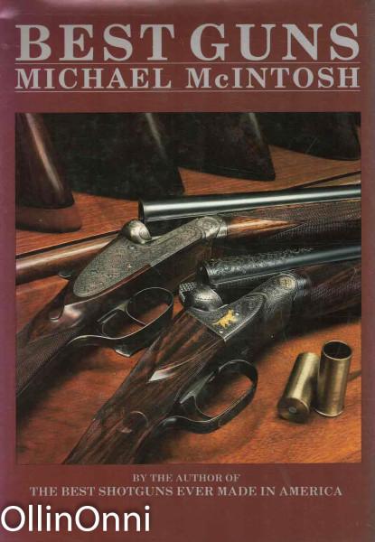 Best Guns, Michael McIntosh