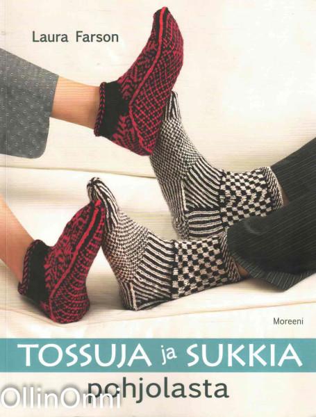 Tossuja ja sukkia pohjolasta, Laura Farson