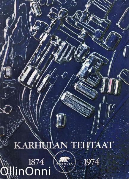Karhulan tehtaat 1874-1974, Reijo Ahtokari