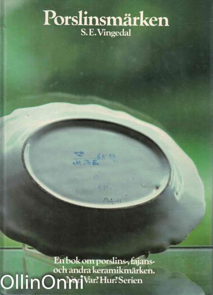 Porslinsmärken, S.E. Vingedal