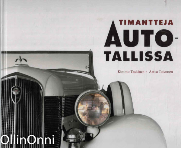 Timantteja autotallissa, Kimmo Taskinen