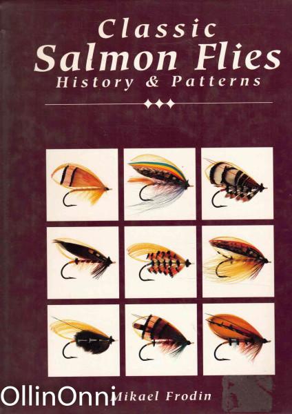 Classic Salmon Flies - History & Patterns, Mikael Frodin