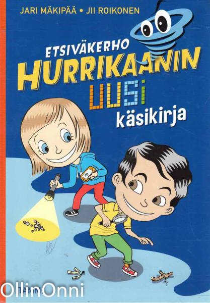 Etsiväkerho Hurrikaanin uusi käsikirja, Jari Mäkipää