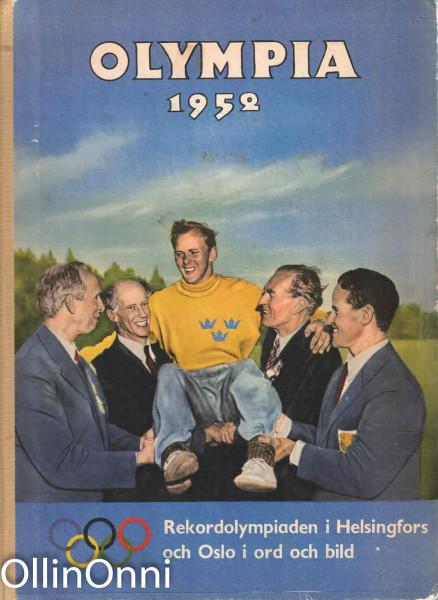 Olympia 1952 - Rekordolympiaden i Helsingfors och Oslo i ord och bild, Tore Nilsson