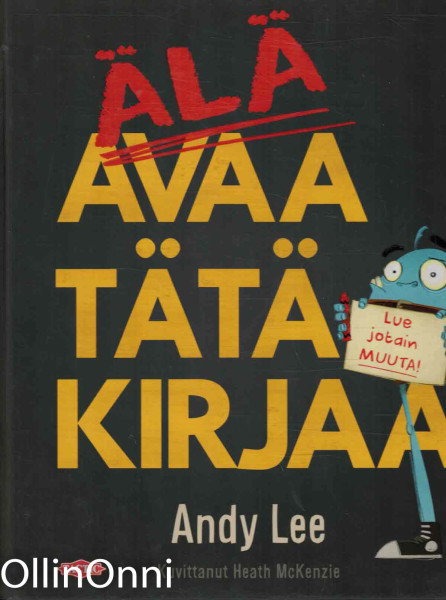 Älä avaa tätä kirjaa - Lue jotain muuta!, Andy Lee