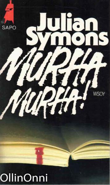 Murha! Murha! : salapoliisikertomuksesta rikosromaaniin, Julian Symons