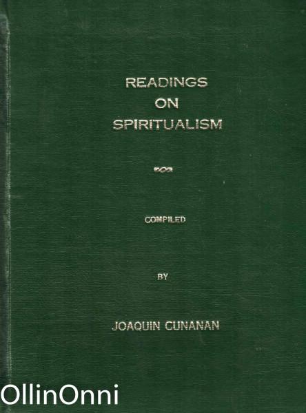 Readings on Spiritualism, Joaquin Cunanan