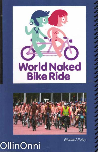 World Naked Bike Ride, Richard Foley