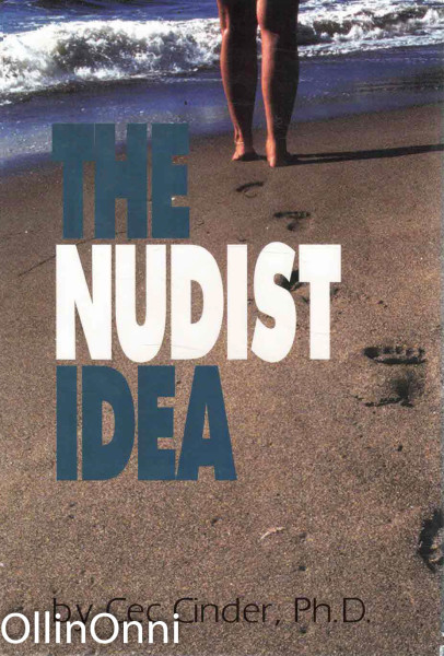 The Nudist Idea, Cec Cinder, Ph.D.