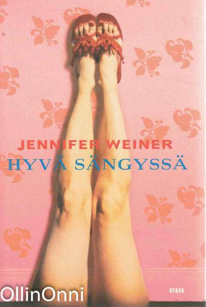 Hyvä sängyssä, Jennifer Weiner