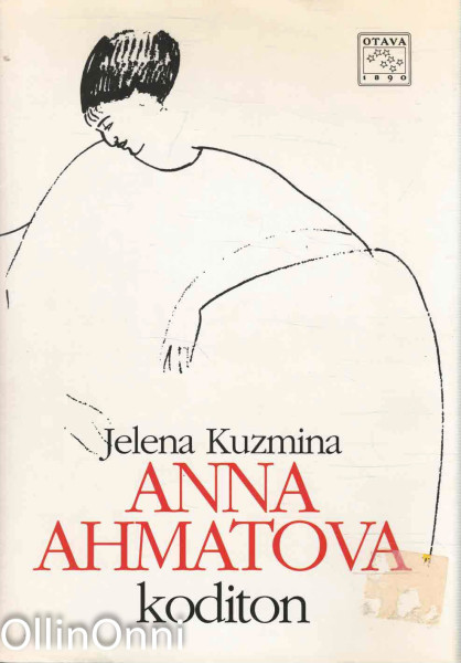 Anna Ahmatova, koditon, Jelena Kuzmina