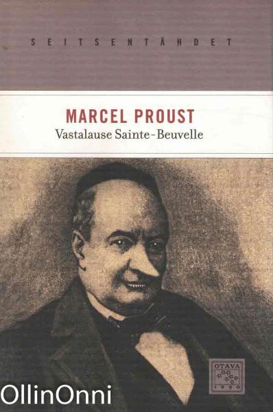 Vastalause Sainte-Beuvelle, Marcel Proust