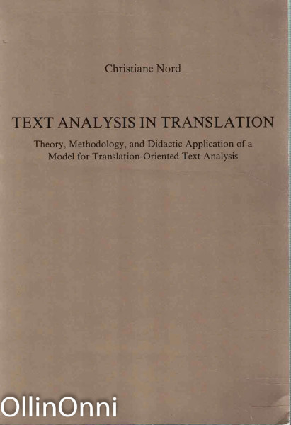 Text Analysis in Translation, Christiane Nord
