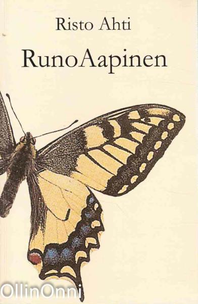 Runoaapinen : aistisen, tunteellisen ja älyllisen kirjoittamisen alkeet, Risto Ahti