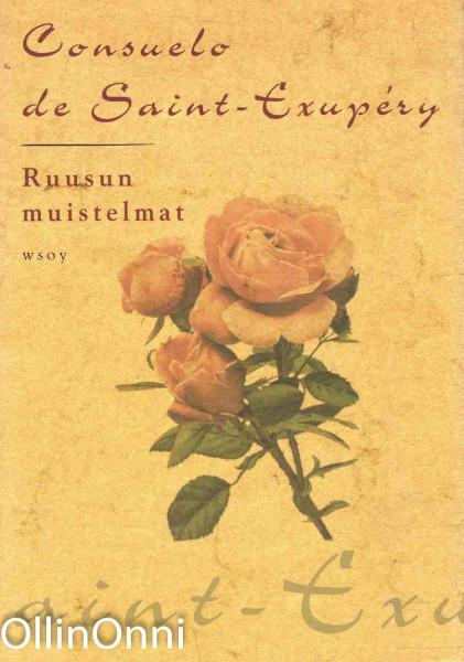 Ruusun muistelmat, Consuelo de Saint-Exupéry