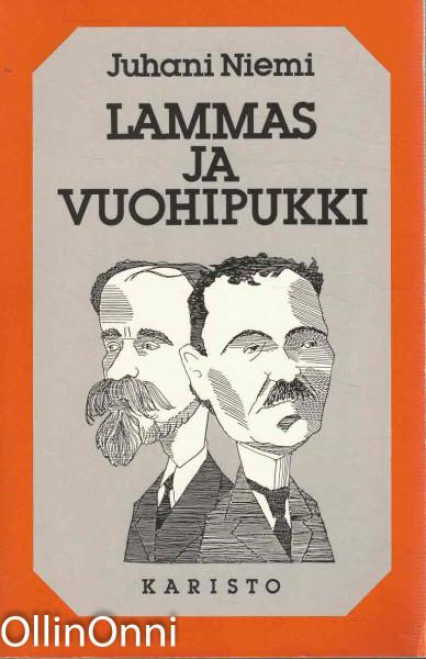 Lammas ja vuohipukki : kirjoituksia kirjallisuudesta, Juhani Niemi