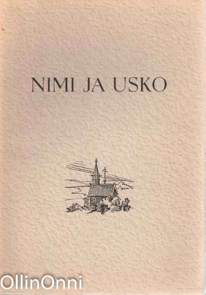 Nimi ja usko - Ortodoksinen ristimänimiopas, A. Kasanko