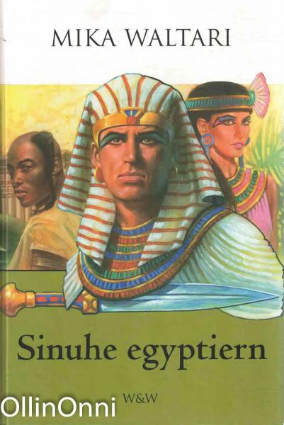 Sinuhe egyptiern, Mika Waltari