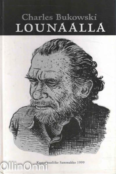 Lounaalla, Charles Bukowski