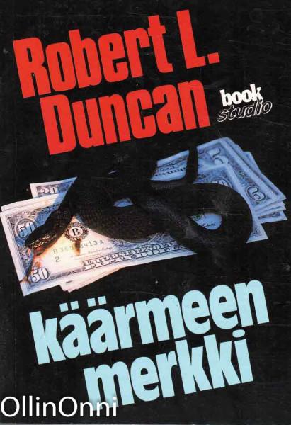Käärmeen merkki, Robert L. Duncan