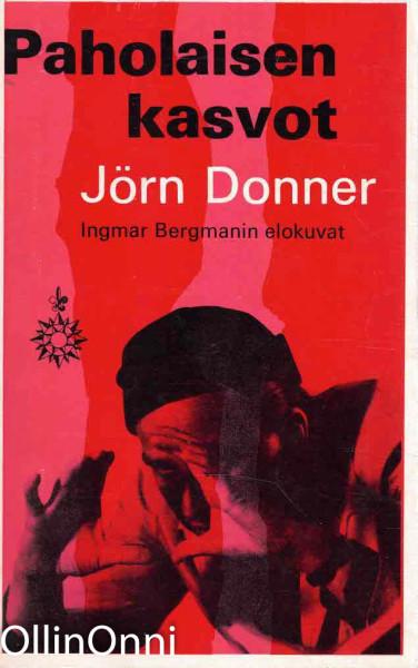 Paholaisen kasvot - Ingmar Bergmanin elokuvat, Jörn Donner