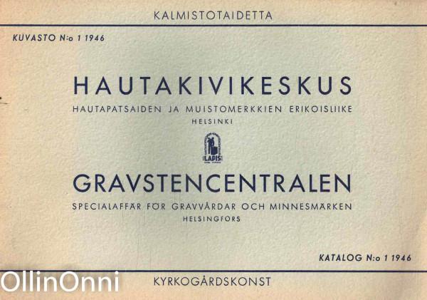 Hautakivikeskus - Hautapatsaiden ja muistomerkkien erikoisliike, John E. Hällsten