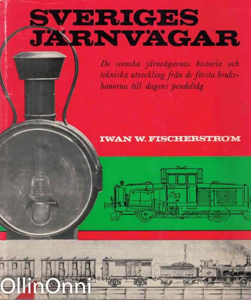 Sveriges järnvägar, Iwan W. Fischerström