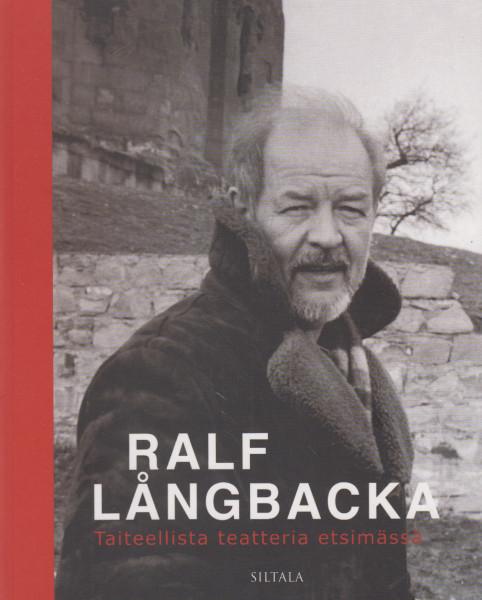 Taiteellista teatteria etsimässä, Ralf Långbacka