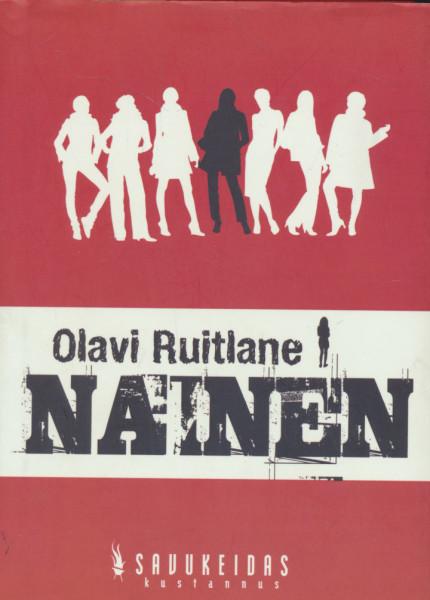Nainen, Olavi Ruitlane