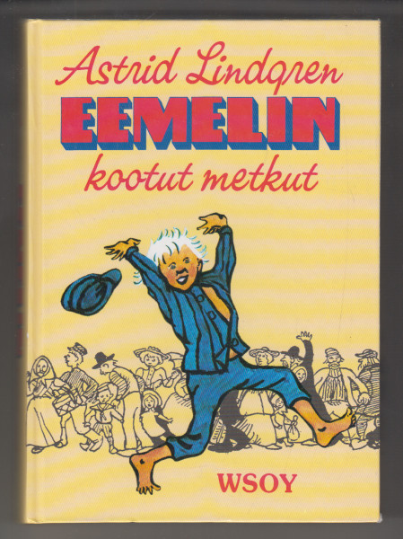 Eemelin kootut metkut, Astrid Lindgren