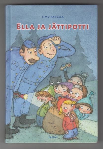Ella ja jättipotti, Timo Parvela