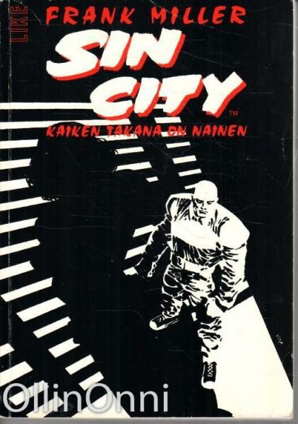 Sin City - Kaiken takana on nainen, Frank Miller
