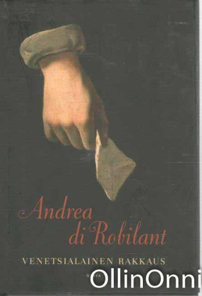 Venetsialainen rakkaus, Andrea Di Robilant