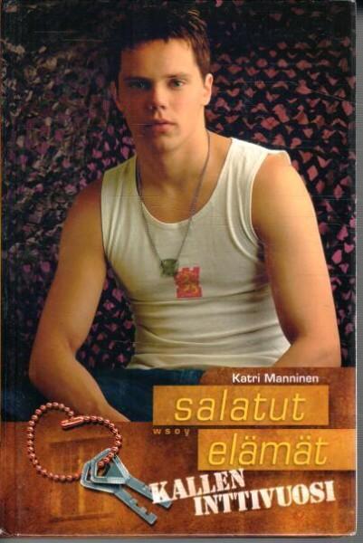Salatut elämät - Kallen inttivuosi, Katri Manninen - 2001
