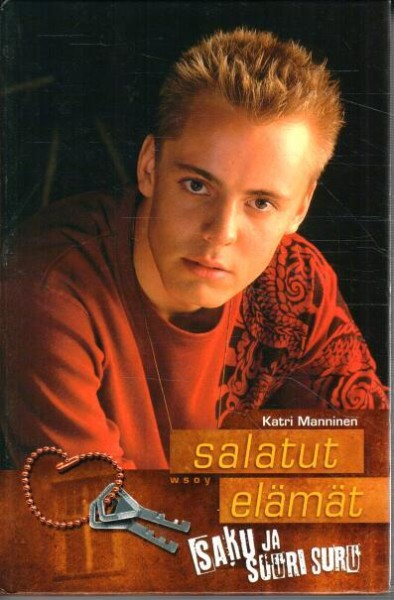 Salatut elämät - Saku ja suuri suru, Katri Manninen