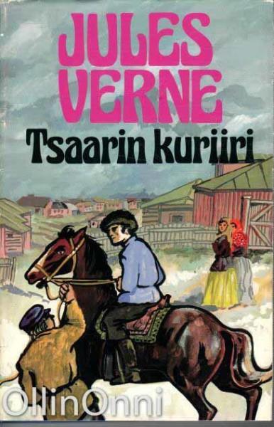 Tsaarin kuriiri - Kavaltajan loppu, Jules Verne