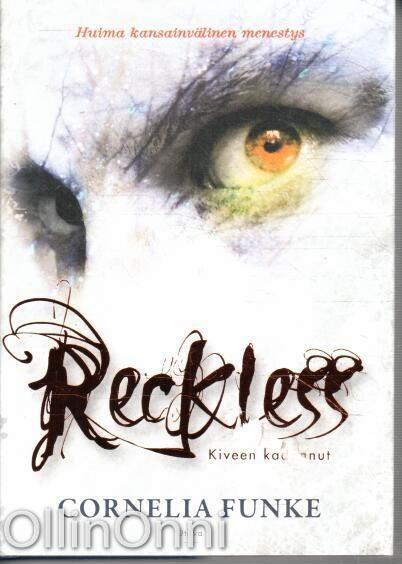 Reckless - Kiveen kadonnut, Cornelia Funke