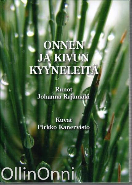 Onnen ja kivun kyyneleitä, Johanna Rajamäki
