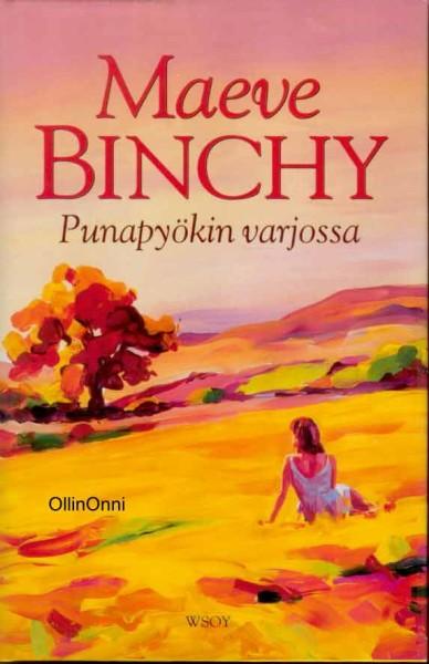 Punapyökin varjossa, Maeve Binchy