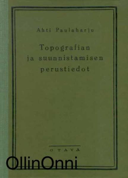 Topografian ja suunnistamisen perustiedot, Ahti Paulaharju