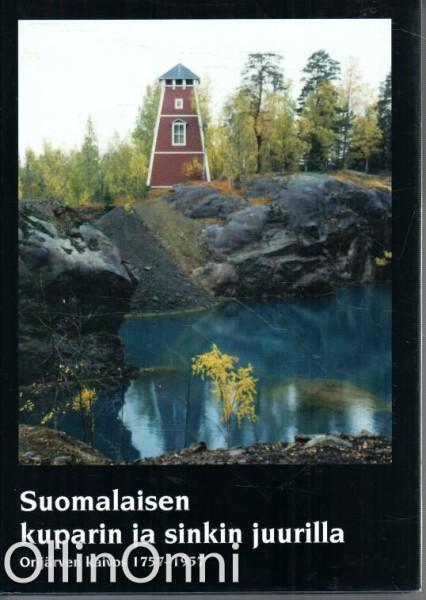 Suomalaisen kuparin ja sinkin juurilla - Orijärven kaivos 1757-1957, Pekka Poutanen