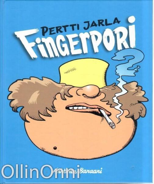 Fingerpori 2, Pertti Jarla