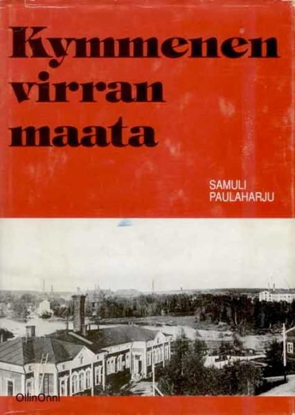 Kymmenen virran maata, Samuli Paulaharju