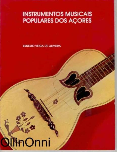Instrumentos musicais populares dos acore, OliveiraErnestiVeiga De
