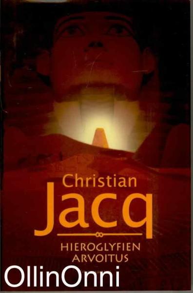 Hieroglyfien arvoitus, Christian Jacq