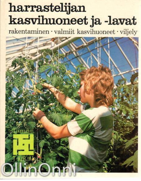 Harrastelijan kasvihuoneet ja -lavat, Lars-Eric Samuelsson