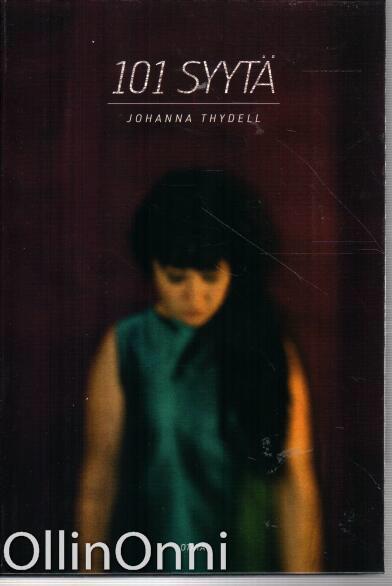 101 syytä, Johanna Thydell